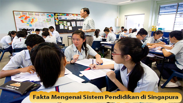 Fakta Mengenai Sistem Pendidikan di Singapura
