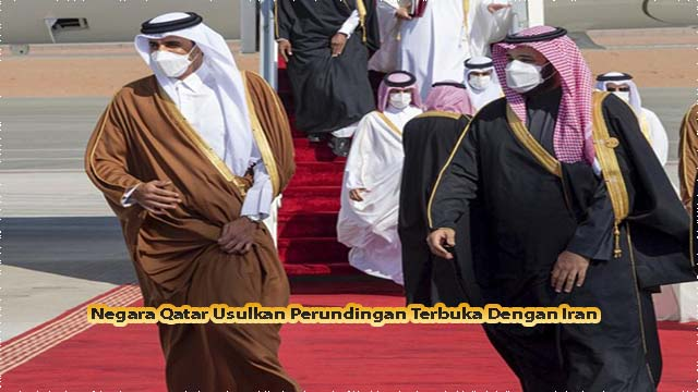 Negara Qatar Usulkan Perundingan Terbuka Dengan Iran